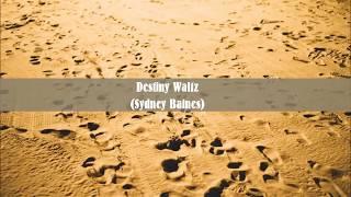 Destiny Waltz (Sydney Baines)