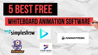 5 Best Free Whiteboard Animation Software In 2020