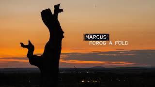 MARCUS   FOROG A FÖLD (Official Audio)