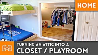 Turning an Attic into a Closet/Playroom