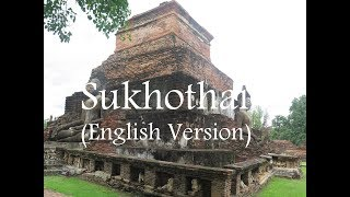 preview picture of video 'Sukhothai - Thailand 2016 (English Version)'