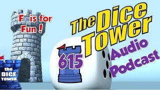 """Dice Tower 615   """"F"""" is for Fun"""