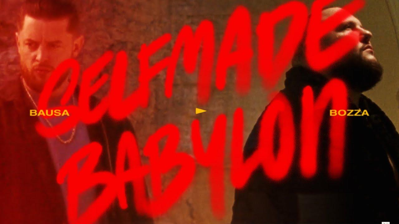 Bausa feat. Bozza – Selfmade Babylon