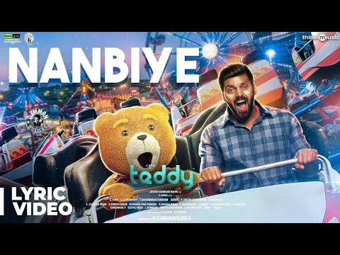 Teddy | Nanbiye Song Lyric Video