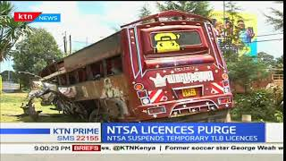NTSA suspend short term road licenses after the rise in road fatalities being witnessed