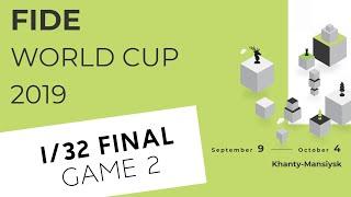 FIDE World Cup 2019. Round 2. Game 2 | PART 1 |
