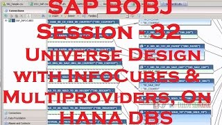 Universe Design with InfoCubes, Multiprovidr & HANA - SAP Business Objects Tutorial - Session - 32