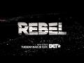Rebel Trailer   BET