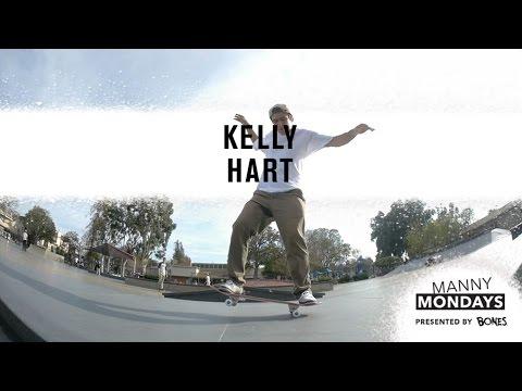 Manny Mondays: Kelly Hart | TransWorld SKATEboarding