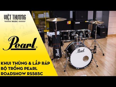 Khui thùng và lắp ráp bộ trống Pear Roadshow RS585C
