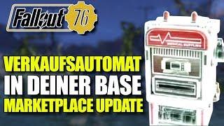 Verkaufsautomat für deine Base   Spieler Marktplatz Update   Fallout 76