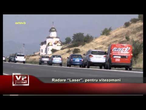 """Radare """"Laser"""", pentru vitezomani"""