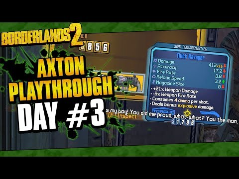 Borderlands 2 | Axton Reborn Playthrough Funny Moments And Drops | Day #3