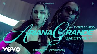 Ariana Grande - safety net ft. Ty Dolla $ign (Official Live Performance) | Vevo