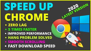 Make Google Chrome Faster Windows 10 | Speed-Up Google Chrome On Windows 10 | 2020