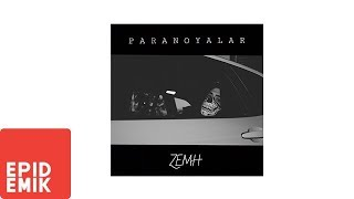 Zemh - Paranoyalar (Official Audio)