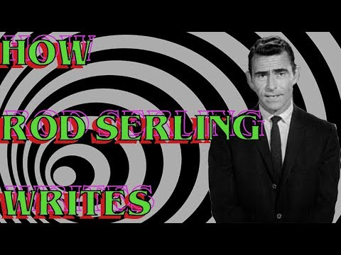 The Twilight Zone: How Rod Serling Wrote Characters