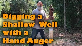 Shallow Well Dig With Hand Auger