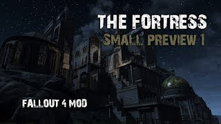 Fallout 4 Mods - Fortress - Small preview 1
