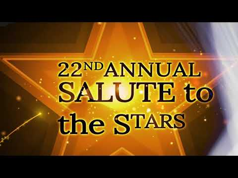 22nd Annual Salute To The Stars Welcome Video