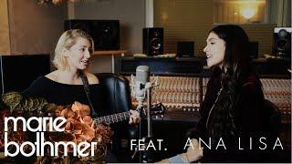 Marie Bothmer & Ana Lisa   Es Braucht Zeit (Akustik Version)