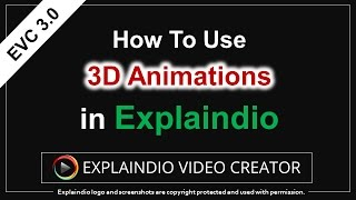 How to Use 3D Animation in Explaindio 3.0
