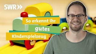 Kinderspielzeug - welches gut für Kinder und Umwelt ist I Ökochecker SWR