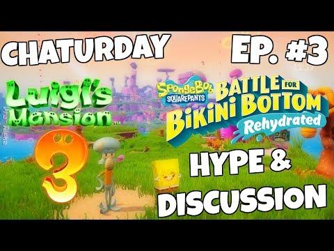 Talking About Luigi's Mansion 3, Spongebob BFBB Rehydrated & More! {Chaturday Ep. #3}  - ZakPak