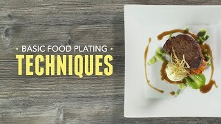 Basic Food Plating Techniques