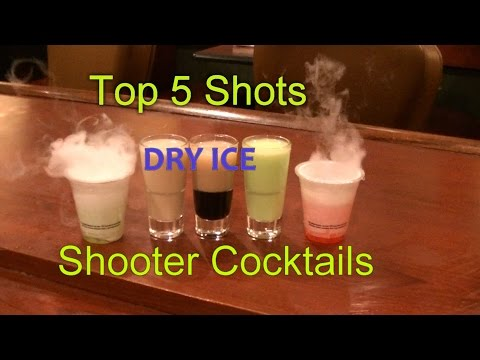 Video Top 5 Shot Drinks Shooter Cocktails Top Five Dry Ice Smoking Shots