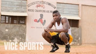 Africa's Boxing Hotbed: VICE World of Sports