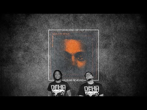 The Weeknd – My Dear Melancholy, EP Review | DEHH