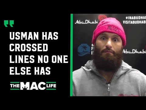 Jorge Masvidal: 'Kamaru Usman's has crossed lines. He's talking about doing things to my butthole.'