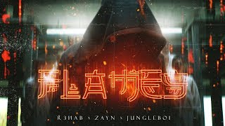 R3HAB & ZAYN & Jungleboi   Flames (Lyric Video)