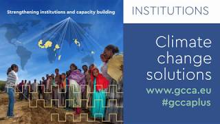 GCCA+ Climate change solutions video