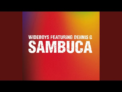 Sambuca - Original Mix (Radio Edit) (feat. Dennis G)
