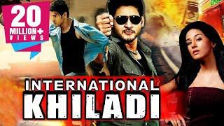 International Khiladi Telugu Hindi Dubbed Movie  Mahesh Babu, Amrita Rao, Ashish Vidyarthi