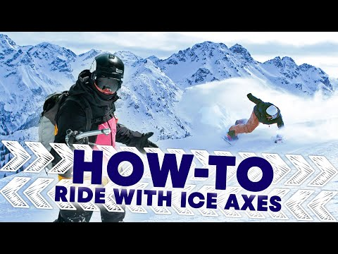 How to Ride with Ice Axes w/ Xavier de le Rue | Shred Hacks E4