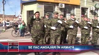 SE FAC ANGAJARI IN ARMATA - 14 MARTIE 2018
