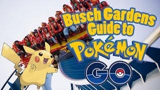 Guide to Pokemon Go at Busch Gardens