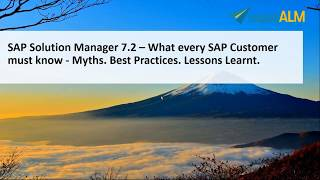 SAP Solution Manager 7.2 – Must Know Information for Everyone