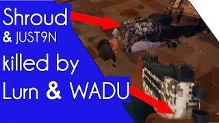 😱 Lurn & Wadu Killed Shroud & Just9n 😱 (@ Twitch Rivals)
