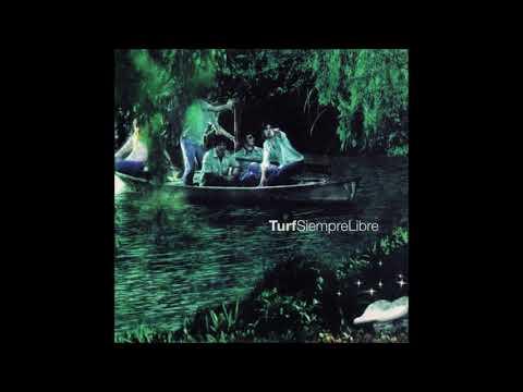 Turf - Fuera del mundo (AUDIO)