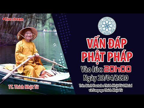 29-04-2020, VẤN ĐÁP PHẬT PHÁP ONLINE | TT. THÍCH NHẬT TỪ
