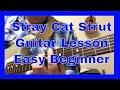 Stray Cat Strut Guitar Lesson Easy Beginner