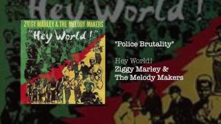 Police Brutality - Ziggy Marley & The Melody Makers | Hey World! (1986)