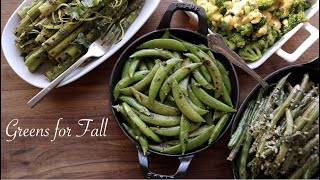 Greens For Fall - 4 green side dishes for the holidays