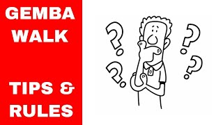 Gemba Walk - 9 Tips and Rules.