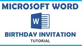 Microsoft Word Tutorial - Birthday Invitation