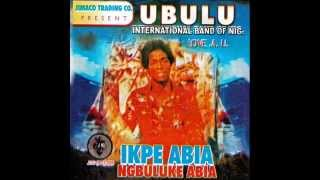 Ubulu International Band  — Late Mrs Iloloezunwa Medley